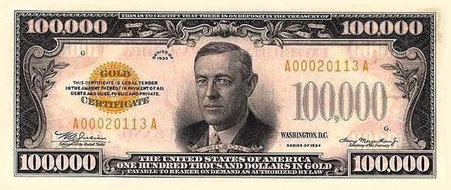 Банкнота номиналом 100 тысяч долларов с портретом Вильсона.