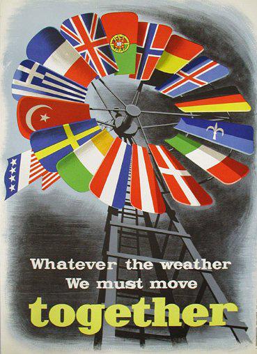 Плакат, посвящённый плану Маршалла (перевод: Какова бы ни была погода, мы должны двигаться вместе )