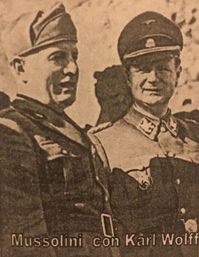 Бенито Муссолини и Карл Вольф.