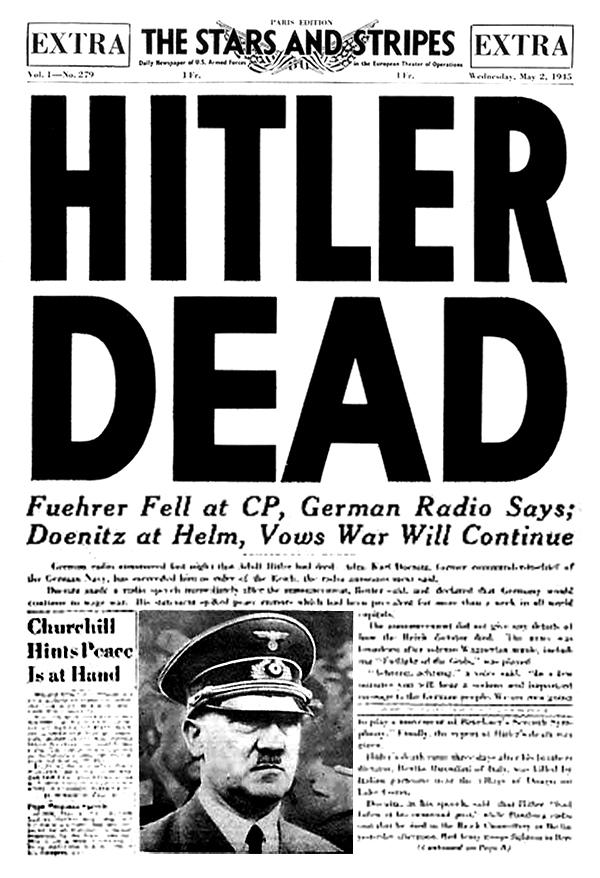 «Гитлер мёртв». Заголовок американской армейской газеты «Звёзды и полосы».