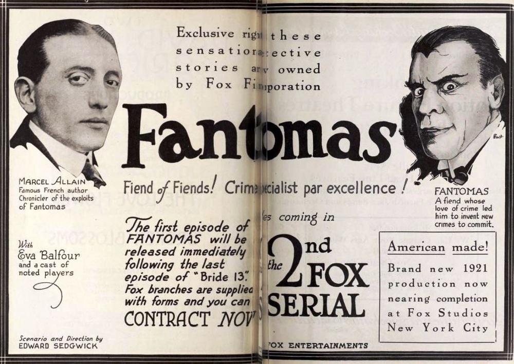 Реклама американского сериального фильма Fantômas (1920) с автором Марселем Алленом.