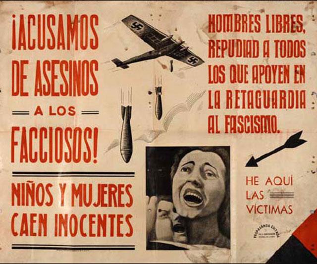 Плакат времён гражданской войны в Испании. «Обвиняем убийц невинных детей иженщин! Свободные люди Испании, давайте отпор всем, кто поддерживает фашизм втылу!».